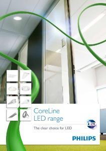 CoreLine LED range. The clear choice for LED
