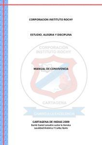 CORPORACION INSTITUTO ROCHY ESTUDIO, ALEGRIA Y DISCIPLINA MANUAL DE CONVIVENCIA