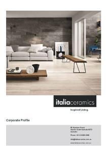 Corporate Profile. Inspired Living. 55 Glynburn Road, Glynde South Australia 5070 Australia. Phone:
