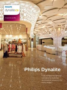 Corporate profile. Philips Dynalite. Fully integrated lighting control and building automation solutions for every project