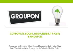 CORPORATE SOCIAL RESPONSIBILITY (CSR) & GROUPON
