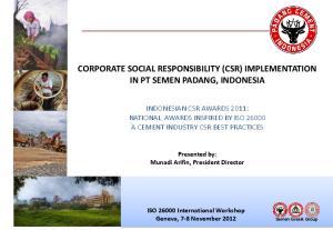 CORPORATE SOCIAL RESPONSIBILITY (CSR) IMPLEMENTATION IN PT SEMEN PADANG, INDONESIA