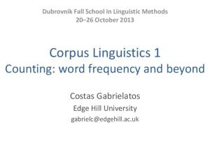 Corpus Linguistics 1 Counting: word frequency and beyond