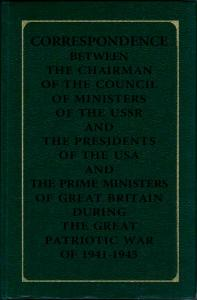 CORRESPONDENCE BETWEEN THE CHAIRMAN OF THE COUNCIL OF MINISTERS OF THE USSR AND THE PRESIDENTS OF THE USA AND THE PRIME MINISTERS OF GREAT BRITAIN