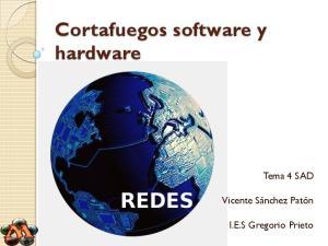 Cortafuegos software y hardware
