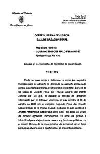 CORTE SUPREMA DE JUSTICIA SALA DE CASACION PENAL. Magistrado Ponente GUSTAVO ENRIQUE MALO FERNÁNDEZ Aprobado Acta No. 436
