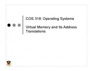 COS 318: Operating Systems. Virtual Memory and Its Address Translations