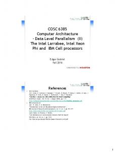COSC 6385 Computer Architecture - Data Level Parallelism (II) The Intel Larrabee, Intel Xeon Phi and IBM Cell processors