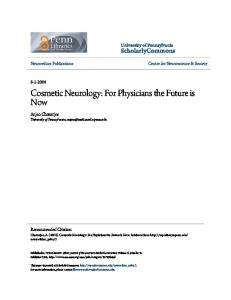 Cosmetic Neurology: For Physicians the Future is Now