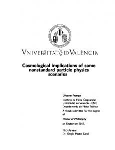Cosmological implications of some nonstandard particle physics scenarios