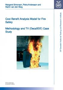 Cost Benefi t Analysis Model for Fire Safety. Methodology and TV (DecaBDE) Case Study