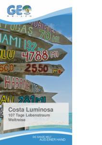 Costa Luminosa 107 Tage Lebenstraum Weltreise