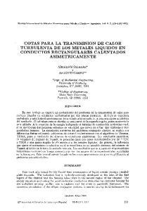 COTAS PARA LA TRANSMISION DE CALOR TURBULENTA DE LOS METALES LIQUIDOS EN CONDUCTOS RECTANGULARES CALENTADOS ASIMETRICAMENTE
