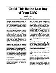 Could This Be the Last Day of Your Life? by Raymond T. Exum