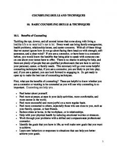 COUNSELING SKILLS AND TECHNIQUES 10. BASIC COUNSELING SKILLS & TECHNIQUES