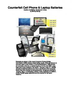 Counterfeit Cell Phone & Laptop Batteries Caution, Credibility, Causes and Cures by Shirley Georgi