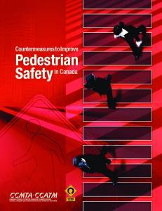 Countermeasures to Improve Pedestrian Safety in Canada CCMTA. Countermeasures to Improve. Pedestrian Safety. in Canada