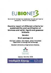 Country report of different criteria for sustainability and certification of biomass and solid, liquid and gaseous biofuels