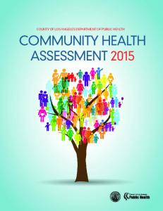 COUNTY OF LOS ANGELES DEPARTMENT OF PUBLIC HEALTH COMMUNITY HEALTH ASSESSMENT 2015
