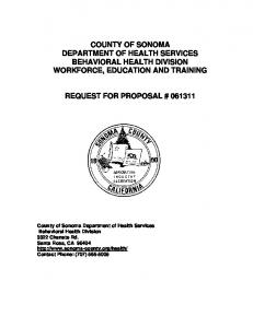 COUNTY OF SONOMA DEPARTMENT OF HEALTH SERVICES BEHAVIORAL HEALTH DIVISION WORKFORCE, EDUCATION AND TRAINING REQUEST FOR PROPOSAL #