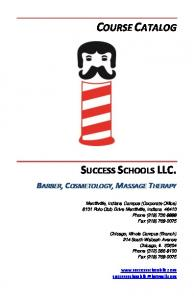 COURSE CATALOG SUCCESS SCHOOLS LLC. BARBER, COSMETOLOGY, MASSAGE THERAPY