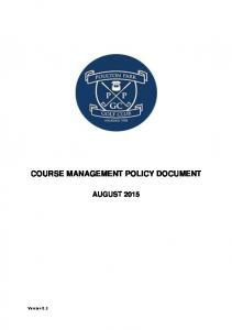 COURSE MANAGEMENT POLICY DOCUMENT