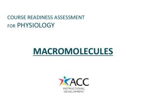 COURSE READINESS ASSESSMENT FOR PHYSIOLOGY MACROMOLECULES