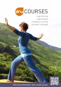COURSES COURSES. yoga training yoga therapy meditation training ayurvedic massage course information, dates, venues & prices