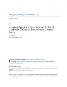 Courts of Appeal and Colonialism in the British Caribbean: A Case for the Caribbean Court of Justice