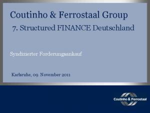 Coutinho & Ferrostaal Group