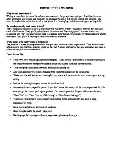 COVER LETTER WRITING. Cover Letter Tips: