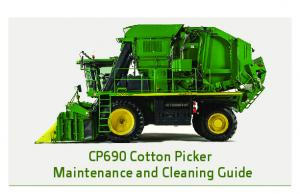 CP690 Cotton Picker Maintenance and Cleaning Guide