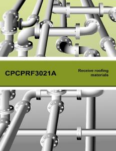CPCPRF3021A - RECEIVE ROOFING MATERIALS