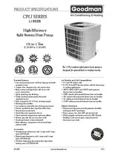 CPLJ SERIES 12 SEER PRODUCT SPECIFICATIONS. High-Efficiency Split System Heat Pump to 5 Ton [5.28 kw to kw]