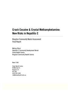 Crack Cocaine & Crystal Methamphetamine: New Risks in Hepatitis C