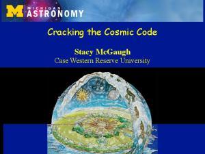 Cracking the Cosmic Code