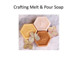 Crafting Melt & Pour Soap
