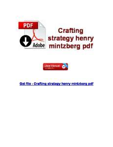 Crafting strategy henry mintzberg pdf Get file - Crafting strategy henry mintzberg pdf