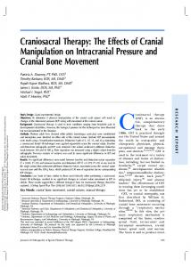 Craniosacral therapy. Craniosacral Therapy: The Effects of Cranial Manipulation on Intracranial Pressure and Cranial Bone Movement