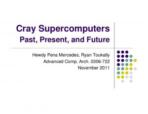 Cray Supercomputers Past, Present, and Future