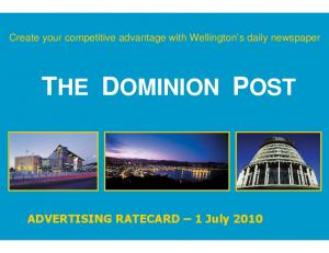 Create your competitive advantage with Wellington s daily newspaper THE DOMINION POST