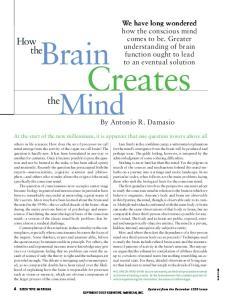 Creates. Brain. Mind. How the. the