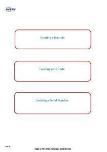Creating a Barcode. Creating a QR Code. Creating a Serial Number