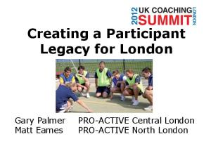 Creating a Participant Legacy for London
