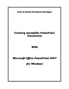 Creating Accessible PowerPoint Documents. With. Microsoft Office PowerPoint for Windows