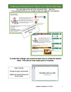 Creating and Adding Banner Titles to Your Teacher Web Page. This could become something like. this