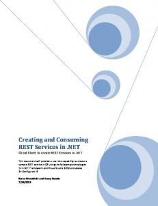 Creating and Consuming REST Services in.net. Cheat Sheet to create REST Services in.net