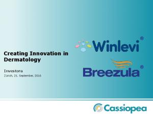Creating Innovation in Dermatology Investora