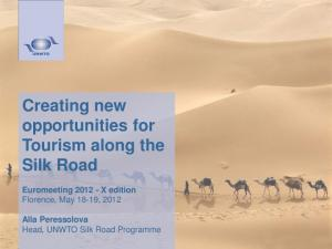 Creating new opportunities for Tourism along the Silk Road