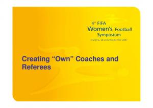 Creating Own Coaches and Referees